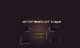 "Jose ""Rich Homie Quan"" Swagger"