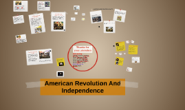 American Revolution And Independence