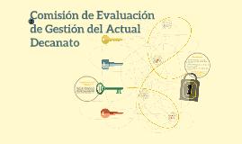 Comisión de Evaluación de Gestión del Actual Decanato