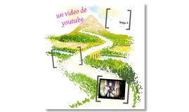 Un video de youtube