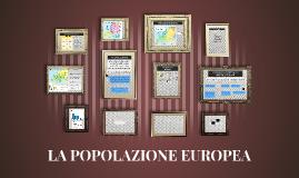 POPOLAZIONE EUROPEA