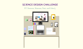 Science Design Challenge #3