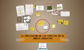 LA IMPLICACIÓN DE LAS FAMILIAS EN EL ÁMBITO EDUCATIVO