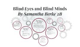 Blind Eyes and Blind Minds