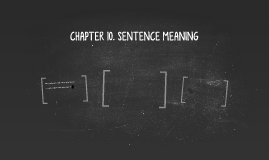 CHAPTER 10. SENTENCE MEANING