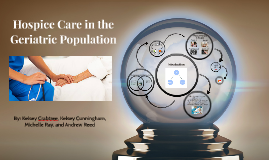 Hospice Care in the Geriatric Population