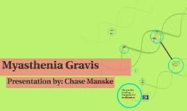 Copy of Myasthenia Gravis