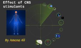 Effects of CNS Stimulants