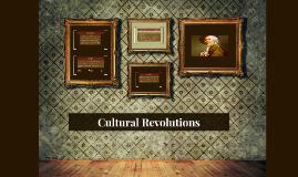 Cultural Revolutions