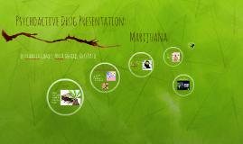 Psychoactive Drug Presentation: