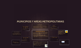 MUNICIPIOS Y AREAS METROPOLITANAS