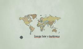 Energia Solar e Geotérmica - Por Yago Lopes