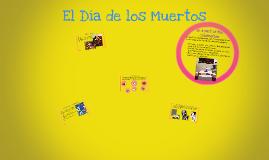 Copy of El Dia de los Muertos