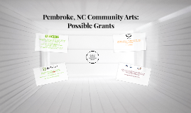 Pembroke, NC Community Arts: Possible Grants