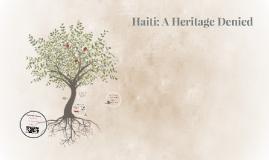 Haiti: A Heritage Denied