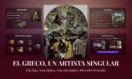 EL GRECO, UN ARTISTA SINGULAR