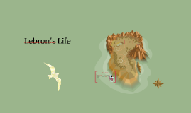 Lebron's Life