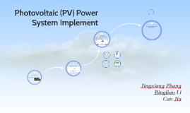 Photovoltaic (PV) Power System Implement