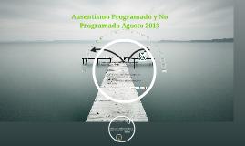 Copy of Ausentismo Programado y No Programado Agosto 2013