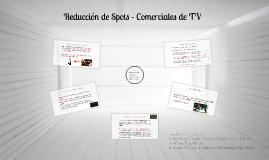 Reducción de Spots - Comerciales de TV
