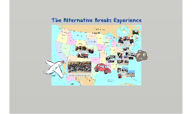 The Alternative Breaks Experience