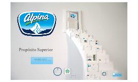 Alpina - INNOVACIÓN, CONFIANZA, EMPRENDIMIENTO Y PASIÓN