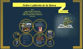 Copy of Pedro Calderon de la barca