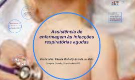 Copy of Assistência de enfermagem às infecções respiratórias agudas