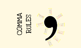 Grammar: Comma Rules