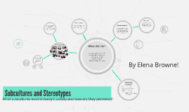 Copy of Subcultures and Stereotypes