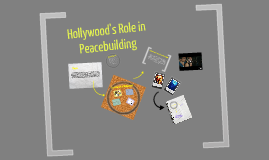 Hollywood's Role in Peacebuilding
