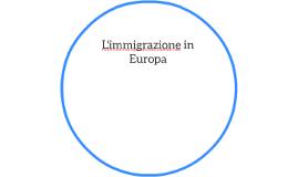 L'immigrazione in Europa