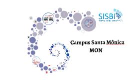 Copy of Visita Orientada Campus Santa Mônica 2017