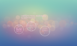 Looking For Alaska: Drunk Driving