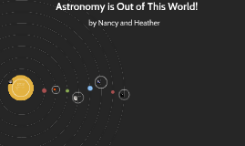 Astronomy is Out of This World!