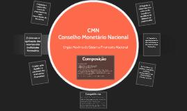 03 - CMN - Conselho Monetário Nacional