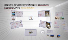 Copy of Propuesta de Gestión Turística para Yuracmayo, Huarochirí, P