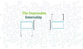 The Impression Internship