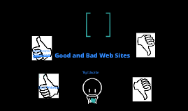 Good and bad web sites