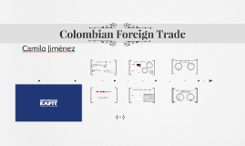 Week 14: Colombian Foreign Trade