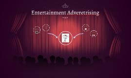 Entertainment Adveretrising