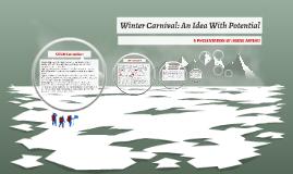 Winter Carnival: A New