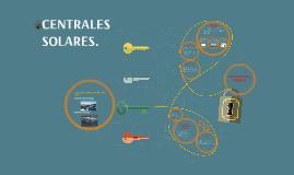 Copy of CENTRALES SOLARES.
