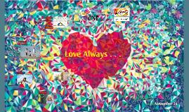 Love Always . . .  Nov 14 Chapel