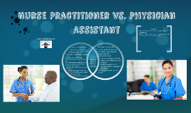 Nurse Practitioner vs. Physician Assistant