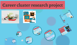 Career cluster research project