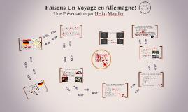 Faisons Un Voyage en Allemagne!