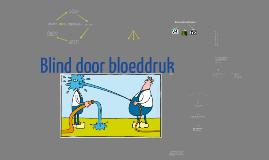 Copy of Blind door bloeddruk