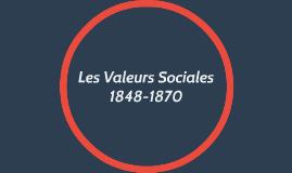Les Valeurs Sociales 1848-1870