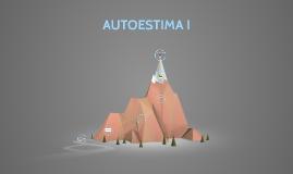 AUTOESTIMA I